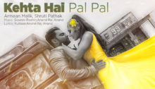 Kehta Hai Pal Pal Lyrics by Armaan Malik