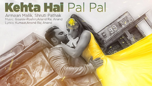 Kehta Hai Pal Pal Lyrics by Armaan Malik, Shruti Pathak