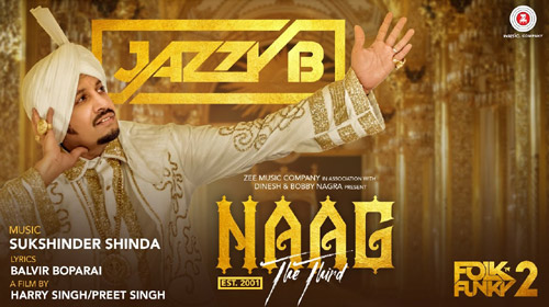 Naag The Third Lyrics by Jazzy B