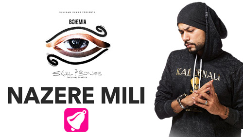 Nazere Mili Lyrics by Bohemia