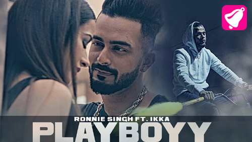 Playboy Lyrics by Ronnie Singh and Ikka