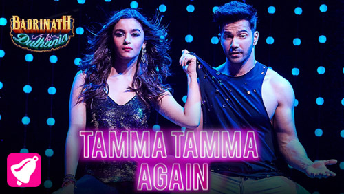 Tamma Tamma Again Lyrics from Badrinath Ki Dulhania