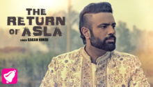 The Return Of Asla Lyrics by Gagan Kokri