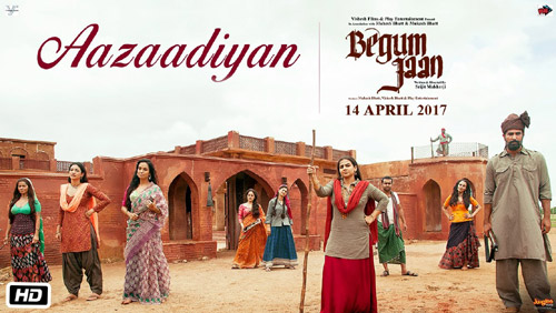 Aazaadiyan Lyrics from Begum Jaan by Sonu Nigam