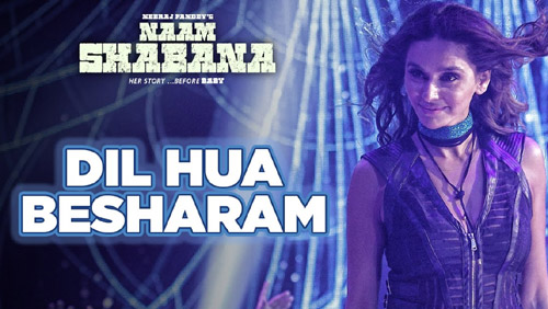 Baby Besharam Lyrics from Naam Shabana