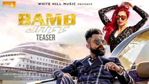 Bamb Jatt Lyrics by Amrit Maan, Jasmine Sandlas