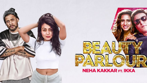Beauty Parlor Lyrics from Jindua by Neha Kakkar
