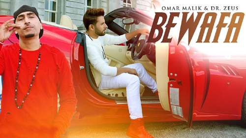 Bewafa Lyrics by Omar Malik ft Dr Zeus