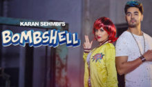 Bombshell Lyrics by Karan Sehmbi