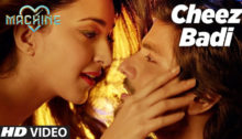 Cheez Badi Lyrics from Machine by Neha Kakkar