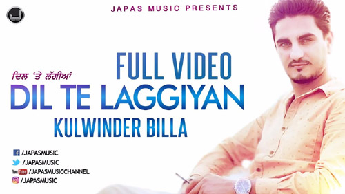 Dil Te Laggiyan Lyrics by Kulwinder Billa