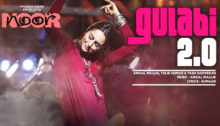 Gulabi 2.0 Lyrics from Noor