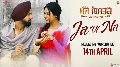 Ja Vi Na Lyrics by Karamjit Anmol from Manje Bistre