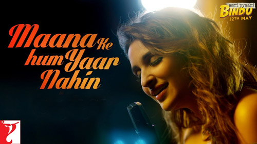Maana Ke Hum Yaar Nahin Lyrics by Parineeti Chopra