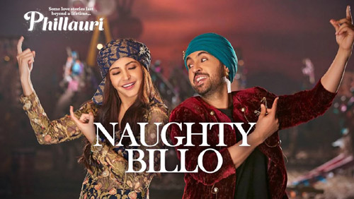 Naughty Billo Lyrics from Phillauri
