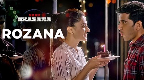 Rozana Lyrics from Naam Shabana