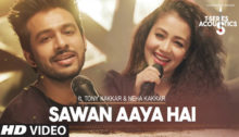 Sawan Aaya Hai Acoustics Lyrics by Tony Kakkar