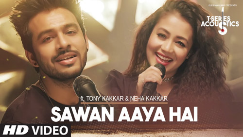 Sawan Aaya Hai Acoustics Lyrics by Tony Kakkar, Neha Kakkar