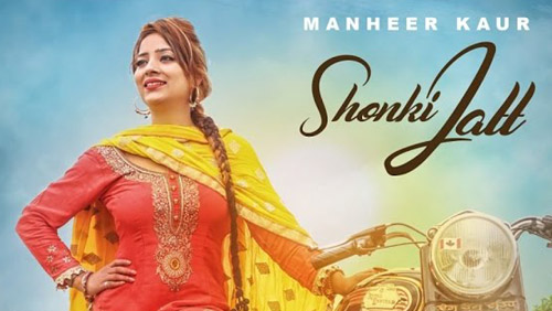 Shonki Jatt Lyrics by Manheer Kaur