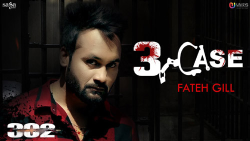 3 Case Lyrics by Fateh Gill from 302