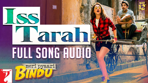 Iss Tarah Lyrics from Meri Pyaari Bindu