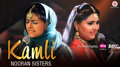 Kamli Lyrics by Nooran Sisters