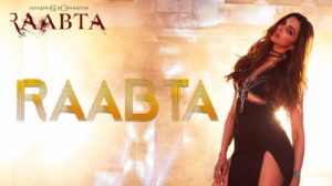 Raabta Title Song Lyrics feat Deepika Padukone