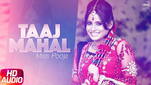 Taj Mahal Lyrics by Miss Pooja