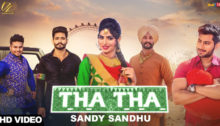 Tha Tha Lyrics by Sandy Sandhu