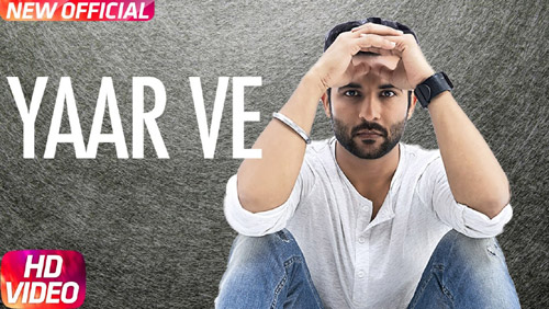 Yaar Ve Lyrics by Harish Verma