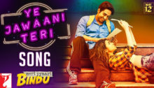 Ye Jawani Teri Lyrics from Meri Pyaari Bindu