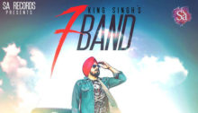 7 Band Lyrics by King Singh