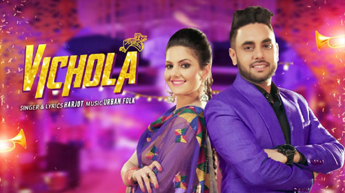 Vichola Lyrics by Harjot
