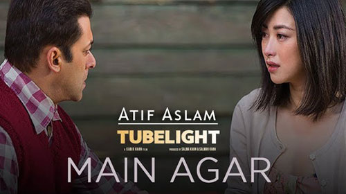 Main Agar Lyrics from Tubelight