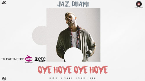 Oye Hoye Oye Hoye Lyrics by Jaz Dhami