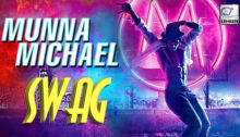 Swag Lyrics from Munna Michael