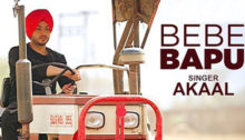 Bebe Bapu Lyrics by Akaal