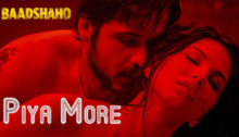 Piya More Lyrics from Baadshaho