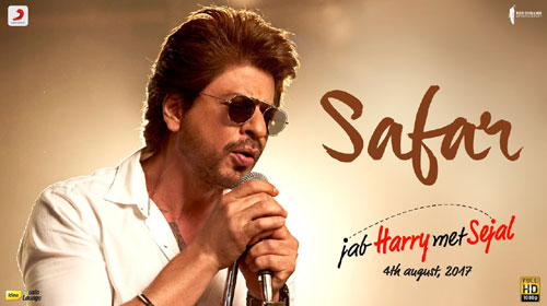 Safar Lyrics from Jab Harry Met Sejal
