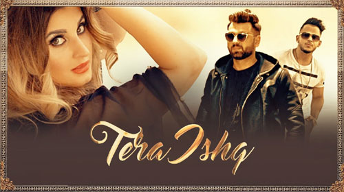 Tera Ishq Lyrics by Nyvaan, Millind Gaba