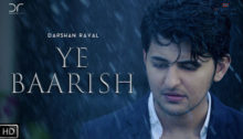 Ye Baarish Lyrics by Darshan Raval