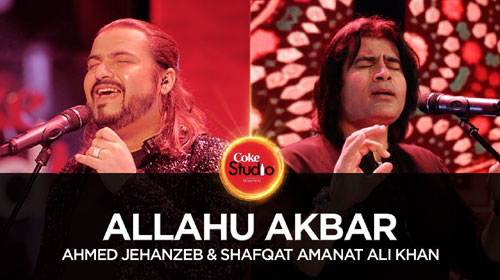 Allahu Akbar Lyrics of Coke Studio Season 10