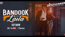 Bandook Meri Laila Lyrics from A Gentleman