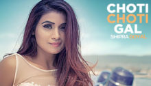 Choti Choti Gal Lyrics by Shipra Goyal