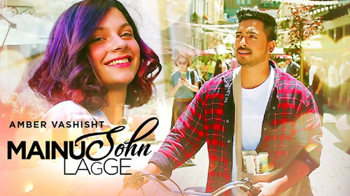 Mainu Sohn Lagge Lyrics by Amber Vashisht