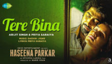 Tere Bina Lyrics from Haseena Parkar