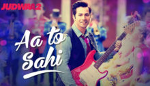 Aa To Sahi Lyrics from Judwaa 2