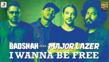 I Wanna Be Free Lyrics by Badshah