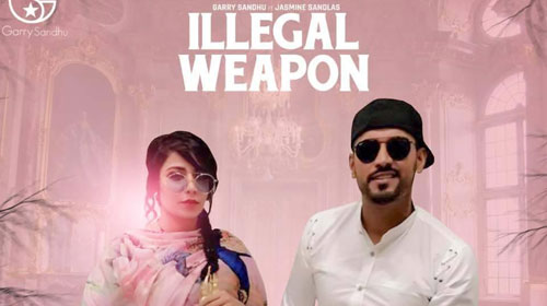 Illegal Weapon Lyrics by Garry Sandhu, Jasmine Sandlas