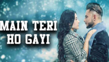Main Teri Ho Gayi Lyrics by Millind Gaba
